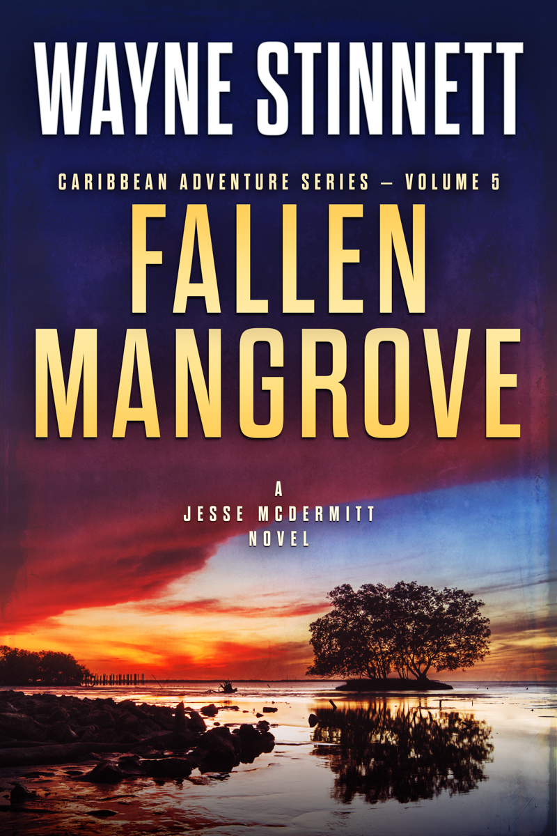 The book cover of Wayne Stinnet's novel, Fallen Mangrove