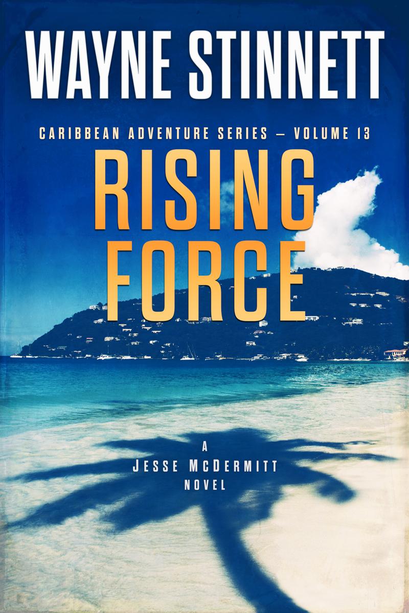 The book cover of Wayne Stinnet's novel, Rising Force