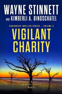 The cover of Wayne Stinnett's novel, Vigilant Charity
