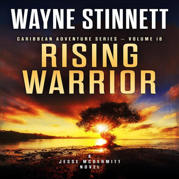 Book cover of Rising Warrior by Wayne Stinnett